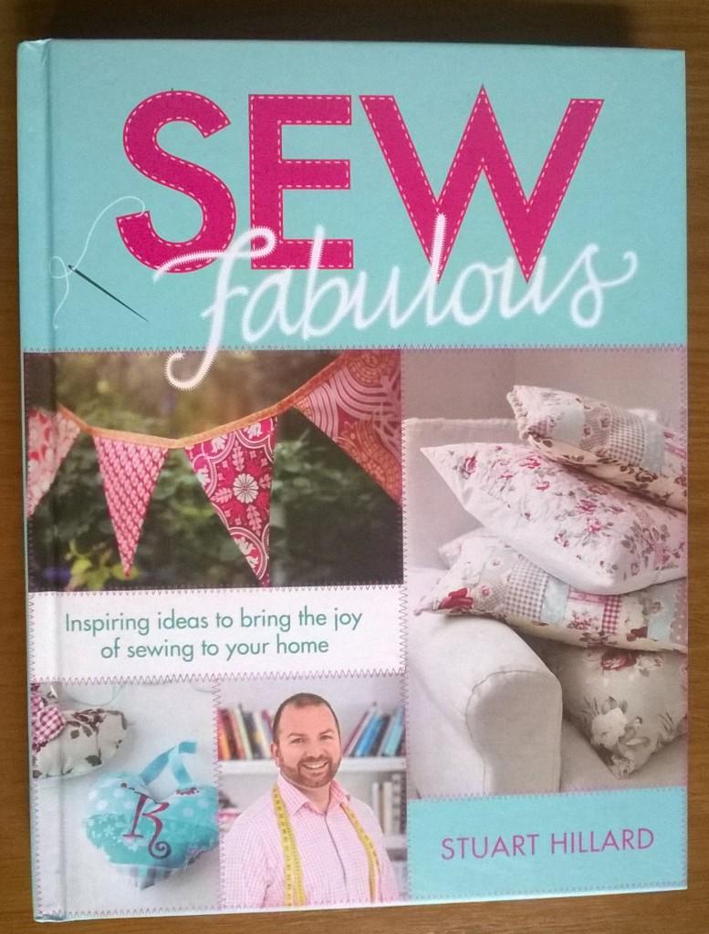 Sew Fabulous by Stuart Hillard